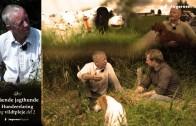 Jagthund Video – Anskaffelse af ny hund til jagt